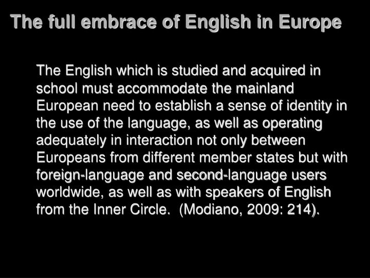 The full embrace of English in Europe