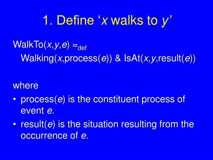 1. Define '