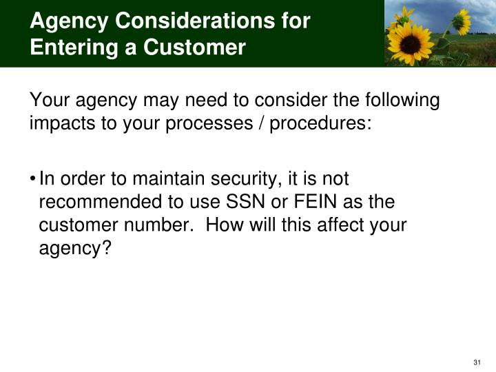 Agency Considerations for Entering a Customer