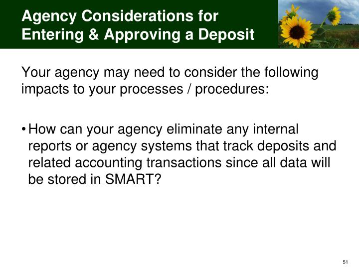 Agency Considerations for Entering & Approving a Deposit