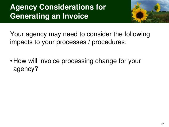 Agency Considerations for Generating an Invoice