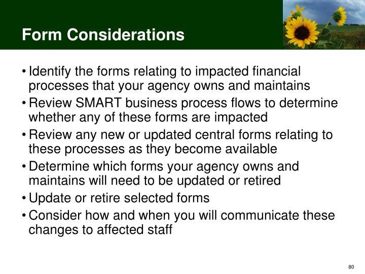 Form Considerations