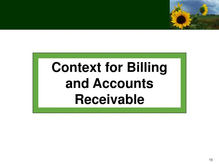 Context for Billing and Accounts Receivable
