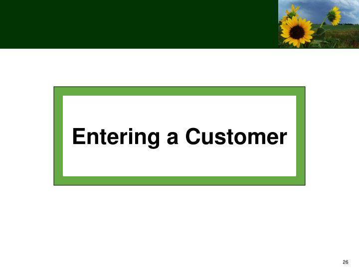 Entering a Customer