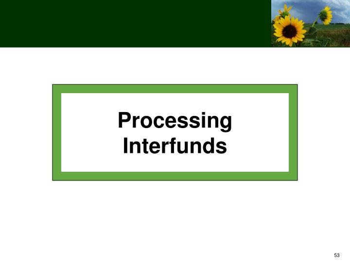 Processing Interfunds