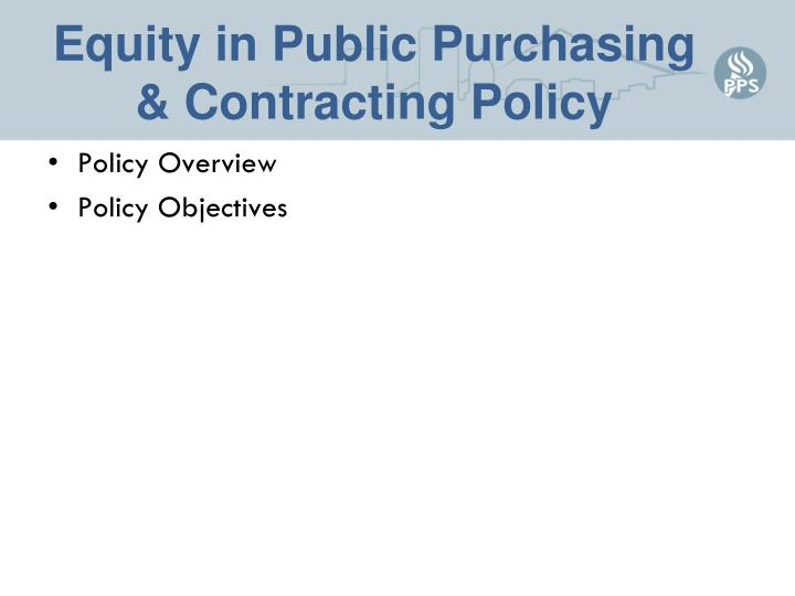 Equity in public purchasing contracting policy1