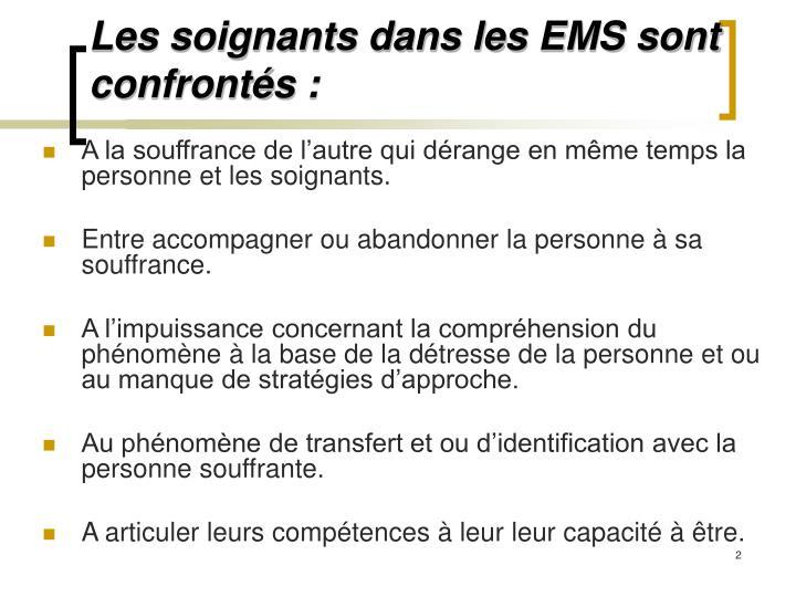 Les soignants dans les EMS sont confrontés: