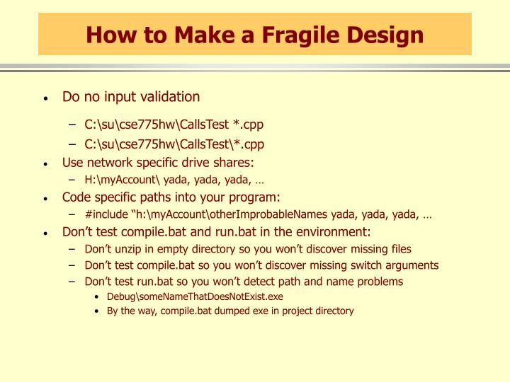 How to Make a Fragile Design