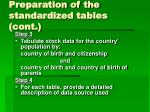 preparation of the standardized tables cont