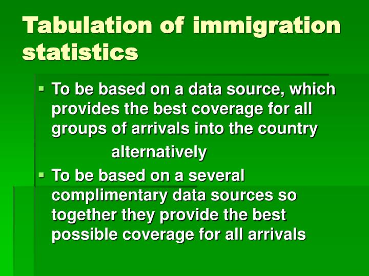 Tabulation of immigration statistics