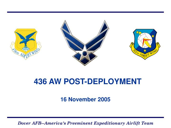 436 aw post deployment