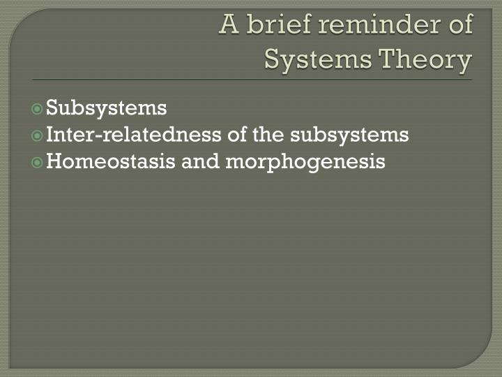 A brief reminder of systems theory