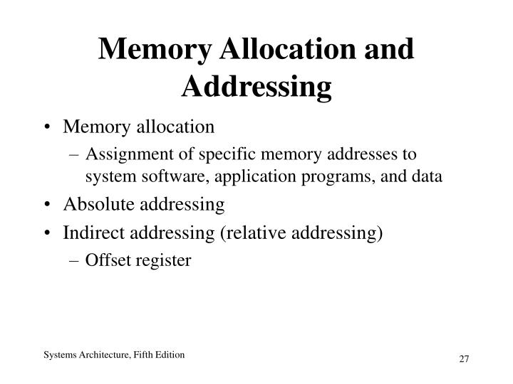 Memory Allocation and Addressing