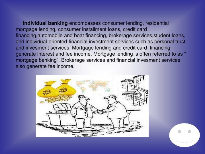 Individual banking