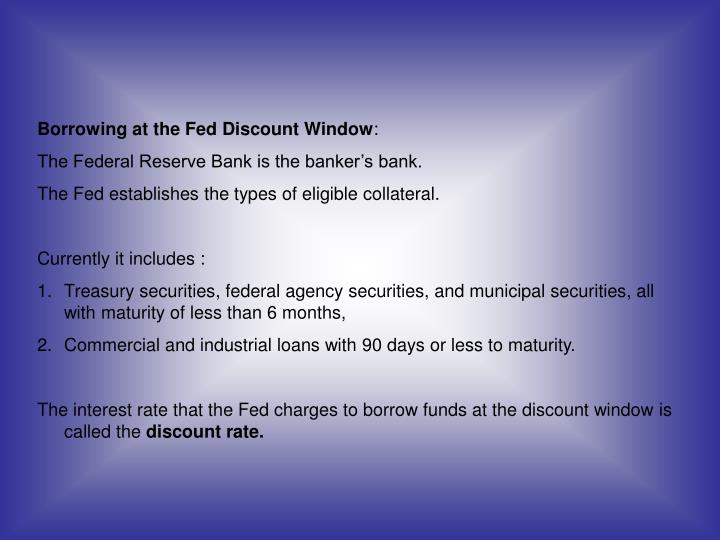 Borrowing at the Fed Discount Window