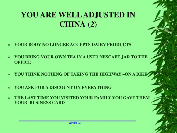 You are well adjusted in china 2