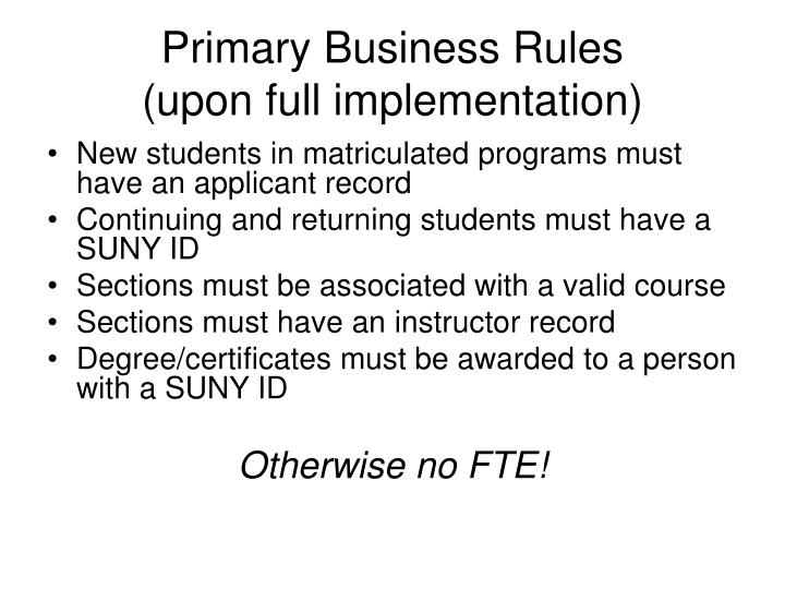 Primary Business Rules