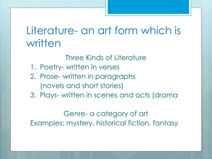 Literature- an art form which is