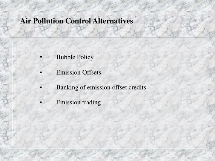 Air Pollution Control Alternatives
