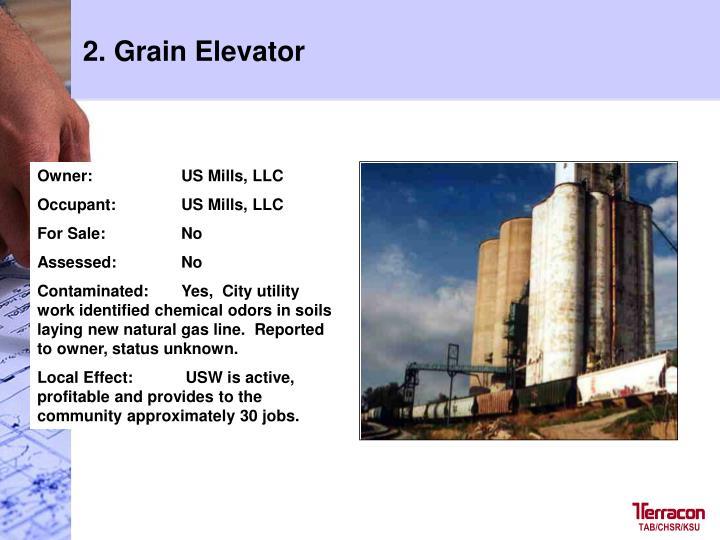 2. Grain Elevator