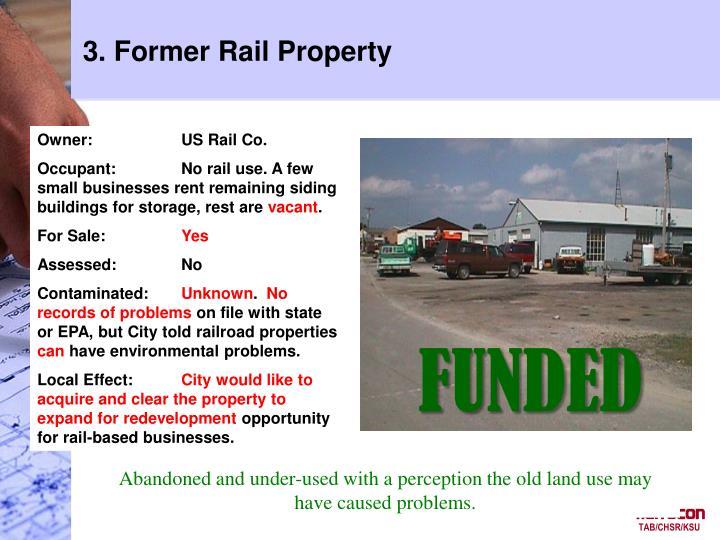3. Former Rail