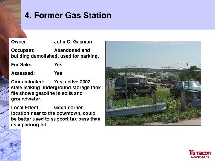 4. Former Gas Station