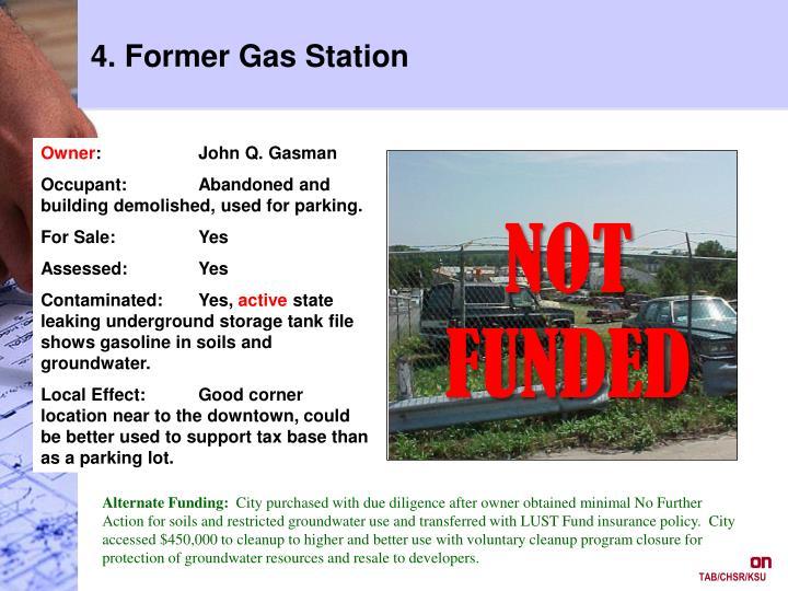 4. Former Gas