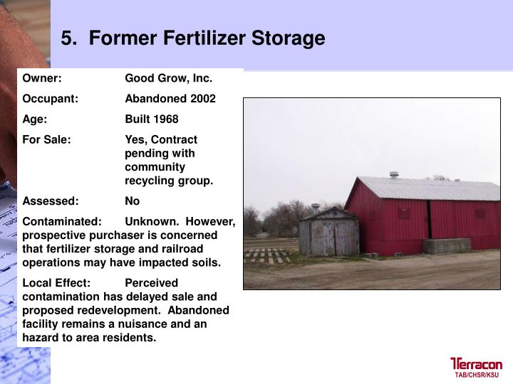 5.  Former Fertilizer Storage