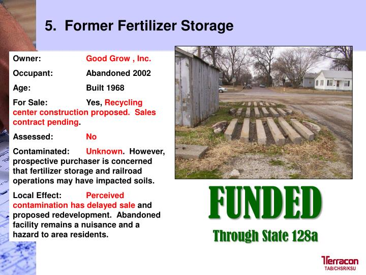 5.  Former Fertilizer