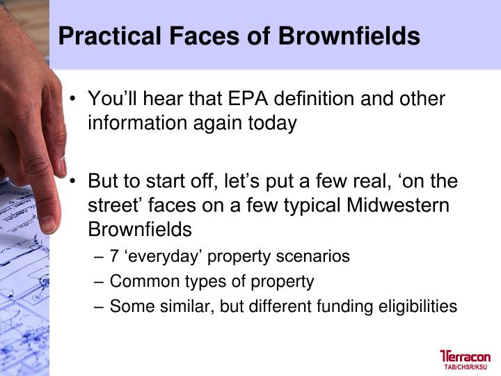 Practical Faces of Brownfields
