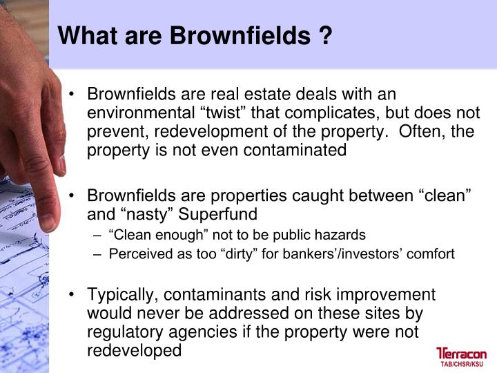 What are Brownfields ?