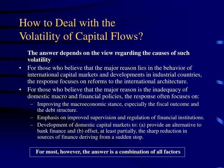 How to deal with the volatility of capital flows