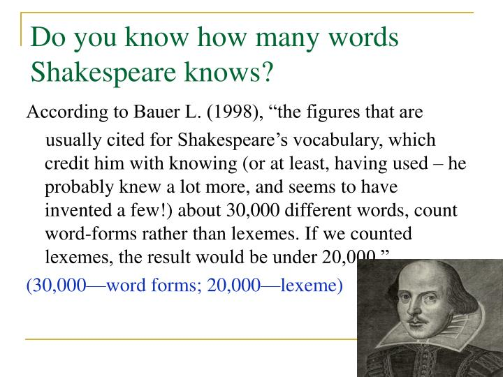 Do you know how many words Shakespeare knows?