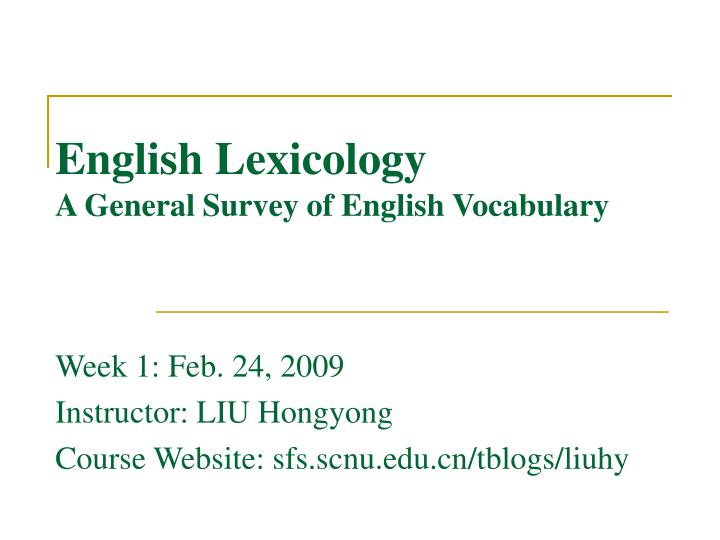 English lexicology a general survey of english vocabulary