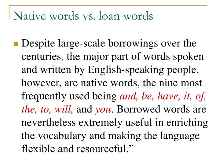 Native words vs. loan words