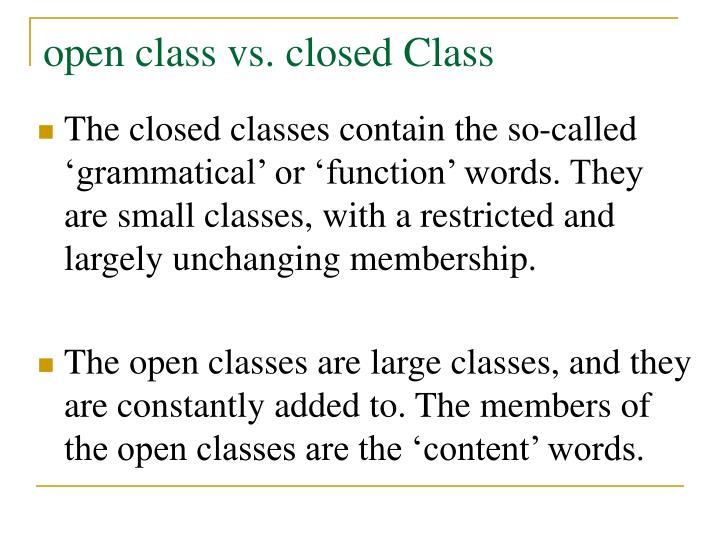 open class vs. closed Class