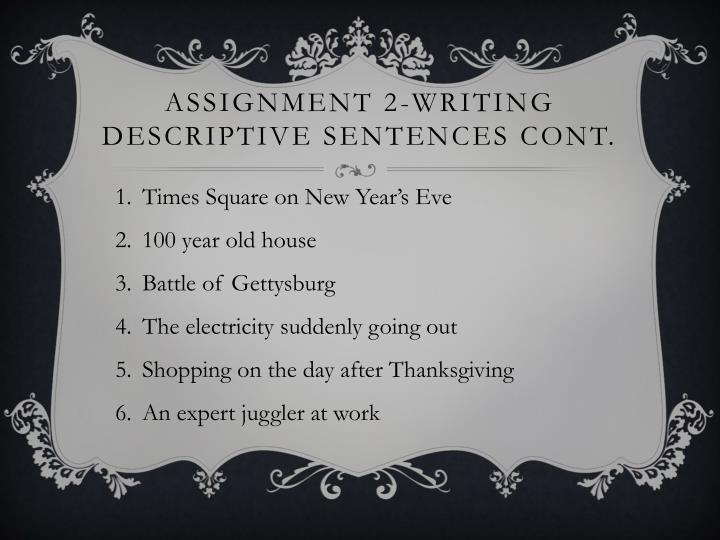 Assignment 2-writing descriptive sentences cont.