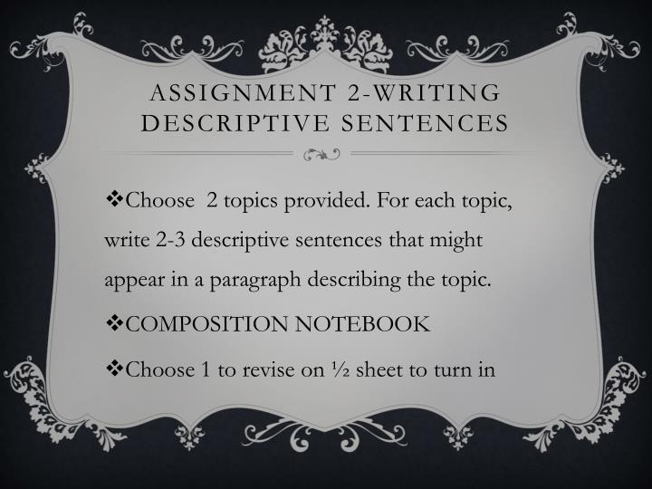 Assignment 2-writing descriptive sentences