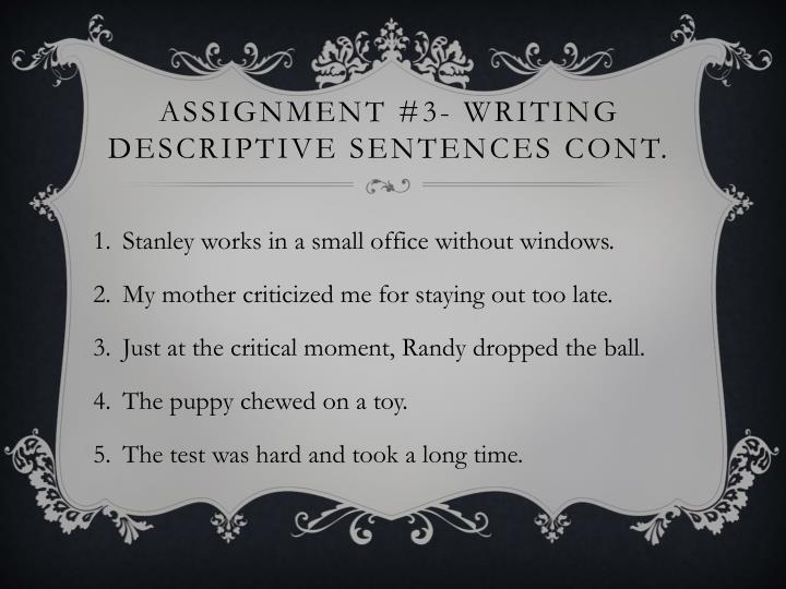 Assignment #3- writing descriptive sentences cont.
