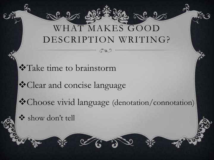 What makes good description writing