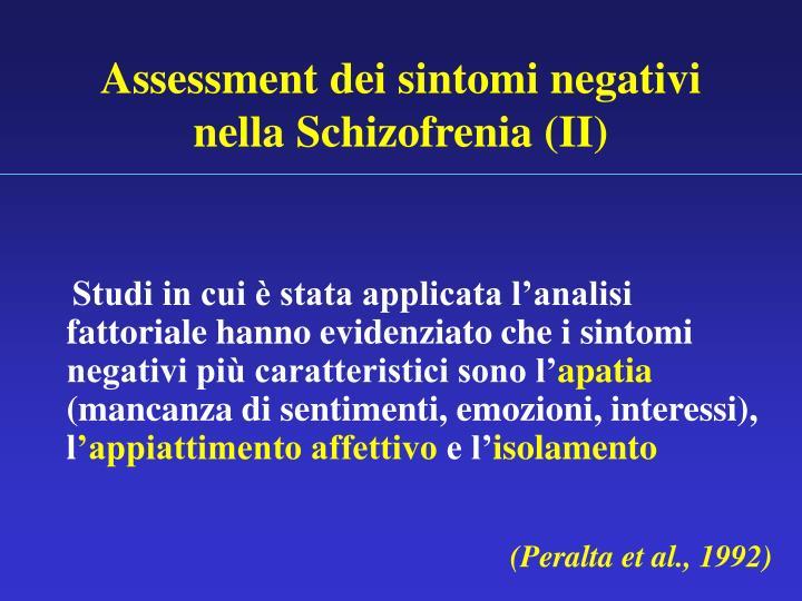 Assessment dei sintomi negativi nella Schizofrenia (II)