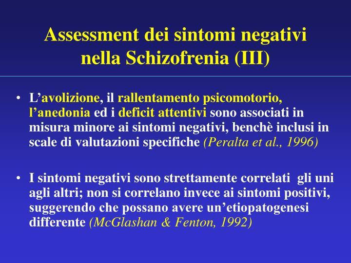 Assessment dei sintomi negativi nella Schizofrenia (III)