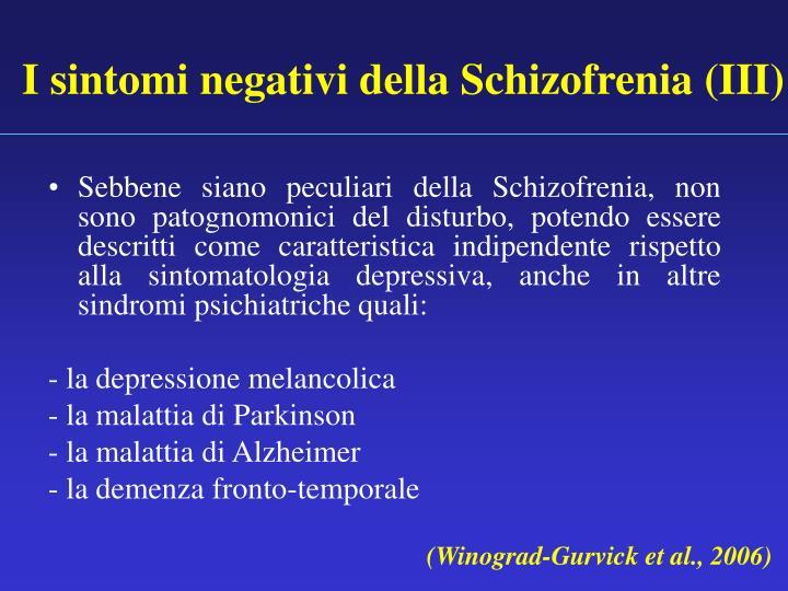 I sintomi negativi della Schizofrenia (III)