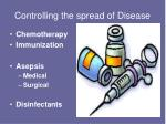 controlling the spread of disease