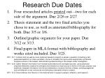 research due dates