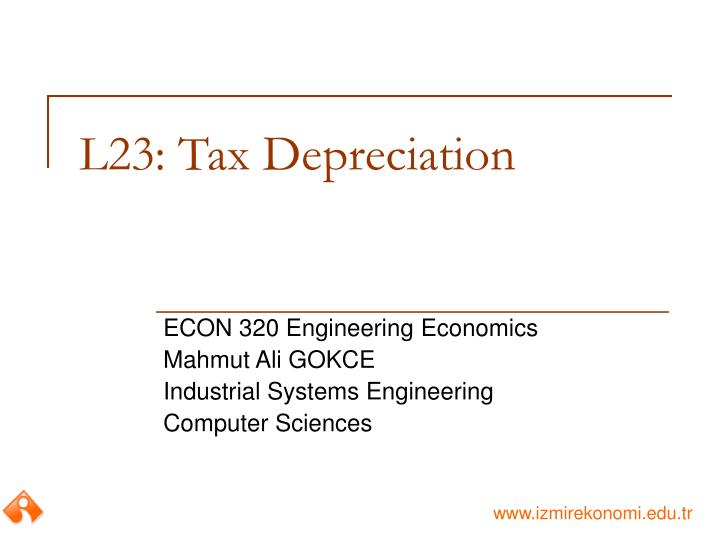 L23: Tax Depreciation