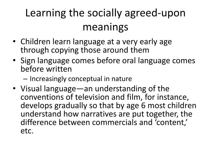 Learning the socially agreed-upon meanings