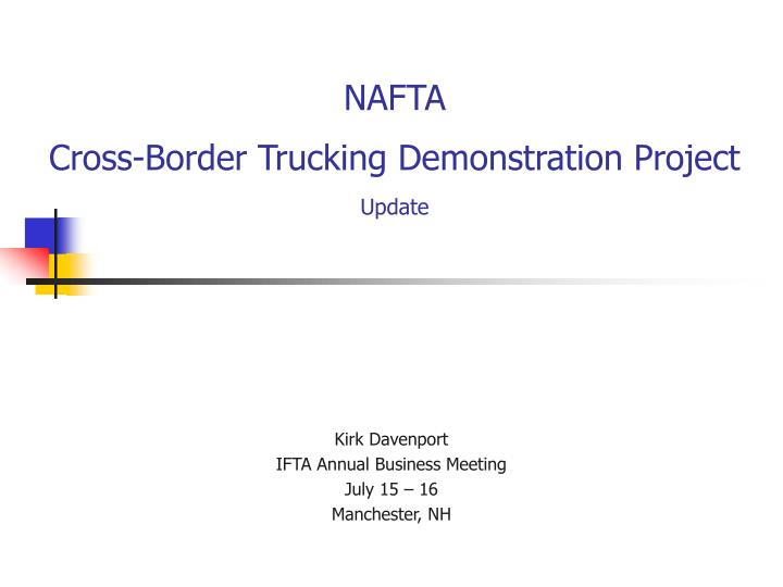 Nafta cross border trucking demonstration project update