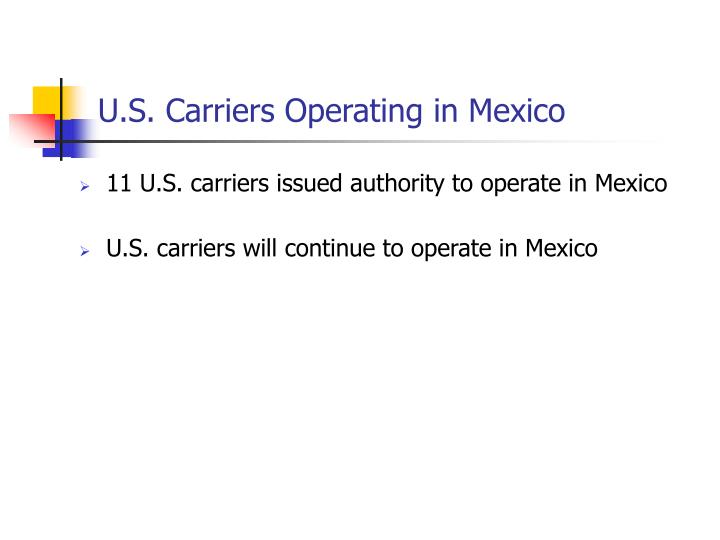 U.S. Carriers Operating in Mexico