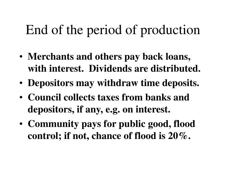 End of the period of production